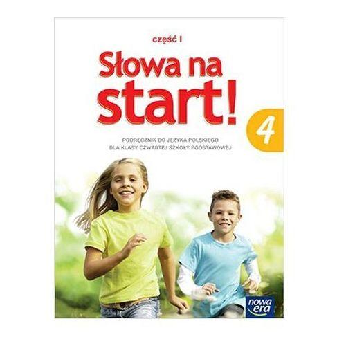 Słowa na start! Klasa 4. Szkoła podstawowa. Część 1. Język polski. Podręcznik + zakładka do książki GRATIS, Nowa Era