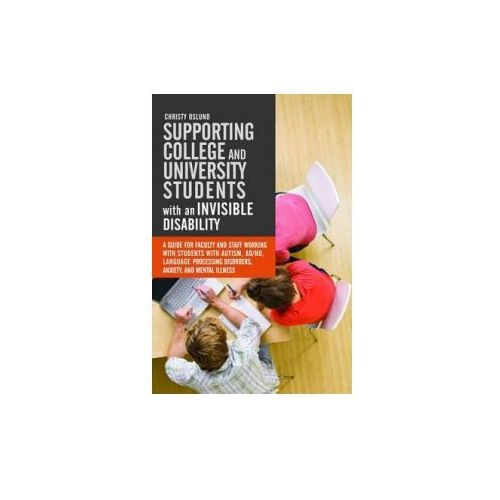 Supporting College and University Students with Invisible Disabilities