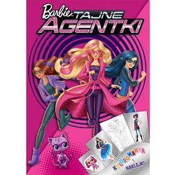 Barbie Tajne Agentki. Kolorowanka i naklejki - Ameet