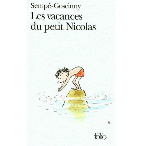 Les vacances du petit Nicolas - Rene Goscinny, Jean Jacques Sempe (2006)