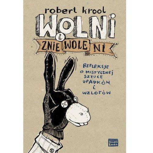 Wolni i zniewoleni, Robert Krool