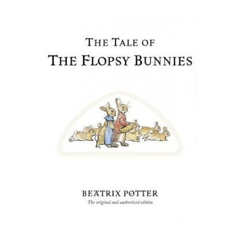 Tale of Flopsy Bunnies, Potter B.