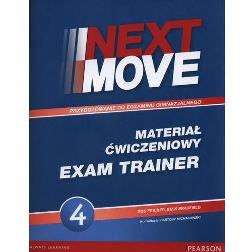 Next Move 4 Exam Trainer PEARSON - Rod Fricker, Bess Bradfield (56 str.)