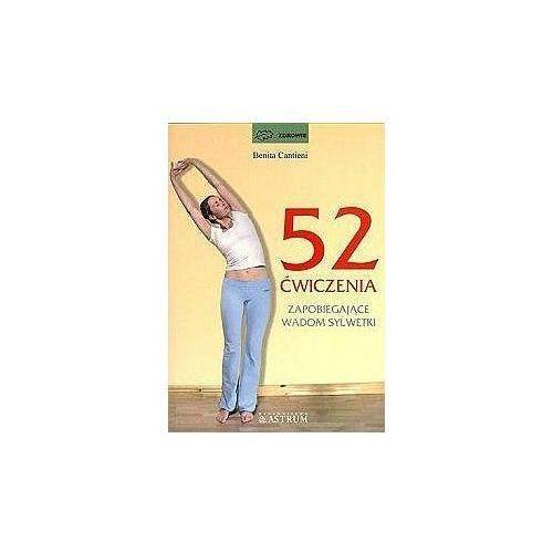 52 ćwiczenia zapobiegające wadom sylwetki (9788372491558)