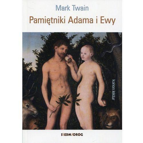 Pamiętniki Adama i Ewy - Mark Twain (50 str.)