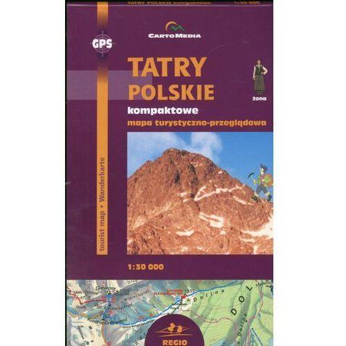Tatry Polskie kompaktowe Mapa turystyczno-przeglądowa (skala 1:30 000) (9788374990097)
