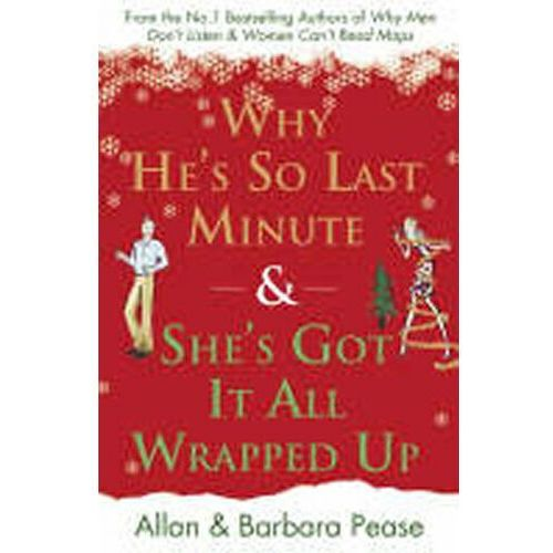 Why Are Men So Last Minute and Shes Got It All Wrapped (2007)