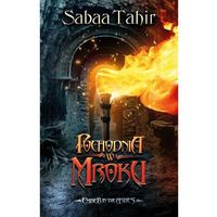 Pochodnia w mroku. Ember In The Ashes. Tom 2 - Tahir Sabaa (512 str.)