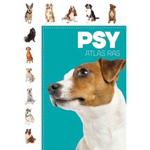 Atlas ras. Psy - Praca zbiorowa (9788328052604)