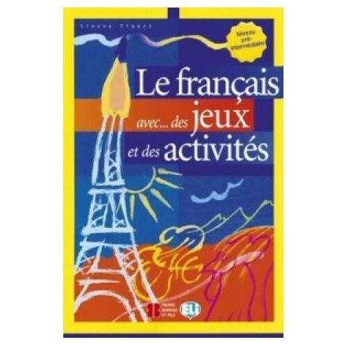 Le français avec... des jeux et des activités Roberts A.R.R.R. (9788853600028)