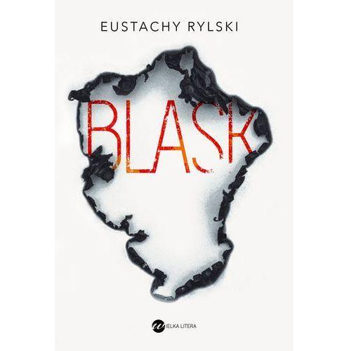 Blask Eustachy Rylski Wielka Litera