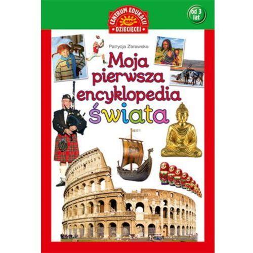 Moja pierwsza encyklopedia świata (9788327100177)