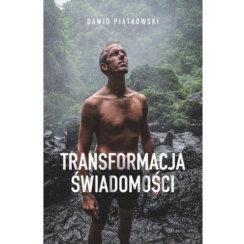 Transformacja świadomości - dawid piątkowski, KOS