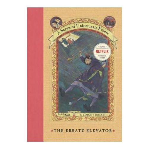 Series of Unfortunate Events # 6: The Ersatz Elevator, oprawa twarda