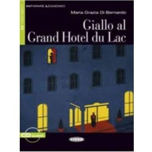 Giallo al. Grand Hotel du Lac + CD, Cideb