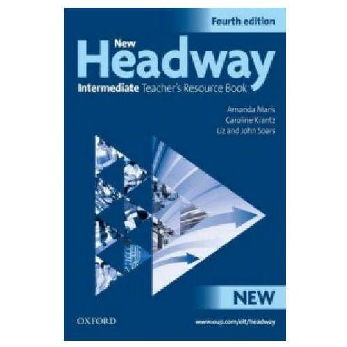 New Headway: Intermediate Fourth Edition: Teacher's Resource Book, oprawa miękka