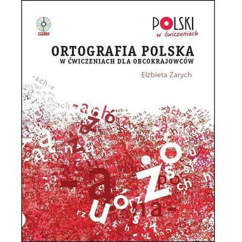 Ortografia polska w ćwiczeniach dla obcokrajowców - wyprzedaż (2016)