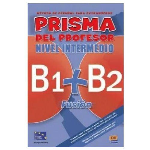 Prisma fusion B1B2 przewodnik metodyczny, Editorial EDINUMEN