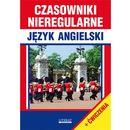 CZASOWNIKI NIEREGULARNE JĘZYK ANGIELSKI - JUSTYNA NOJSZEWSKA (opr. miękka)
