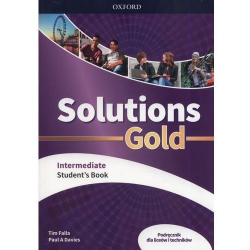 Solutions Gold Intermediate. Student's Book (174 str.)