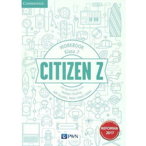 Citizen Z 7 Workbook - Herbert Puchta, Jeff Stranks, Peter Lewis-Jones, oprawa miękka