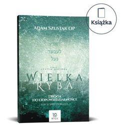 E-booki  Szustak Adam OP Księgarnia Katolicka Fundacji Lux Veritatis