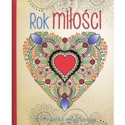 Rok miłości kolorowanka antystresowa - wydawnictwo olesiejuk marki Olesiejuk sp. z o.o.