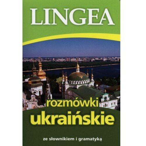 Rozmówki ukraińskie ze słownikiem i gramatyką, praca zbiorowa