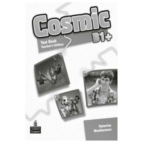 Cosmic B1+ Test Book Teachers Book - Katerina Mestheneou - książka (80 str.)