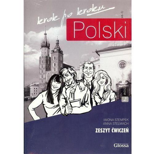 Polski krok po kroku. (A2-B1) Zeszyt ćwiczeń 2 + CD, Iwona Stempek, Anna Stelmach