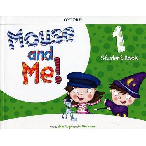 Mouse and Me 1 Student Book, oprawa miękka