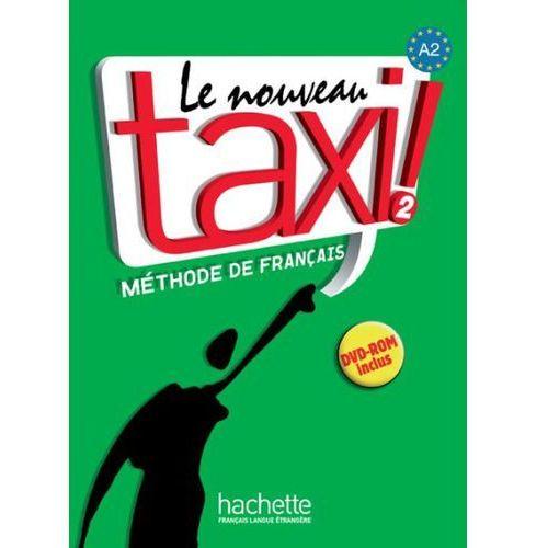Le Nouveau Taxi ! 2 Podręcznik + Dvd-Rom (2009)