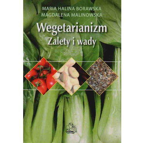 Wegetarianizm. Zalety i Wady (120 str.)