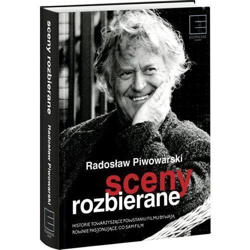 Sceny rozbierane - Radosław Piwowarski (2016)