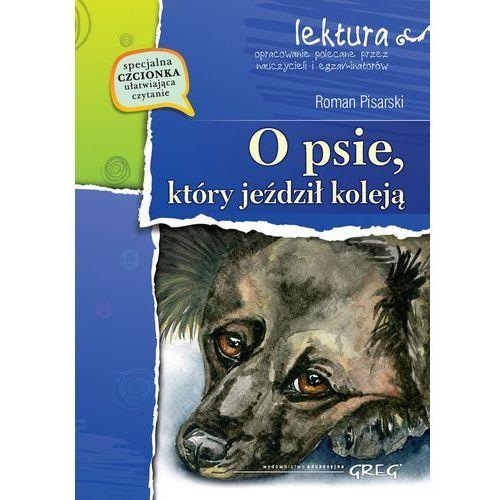 O psie, który jeździł koleją wydanie z opracowaniem - Roman Pisarski (64 str.)