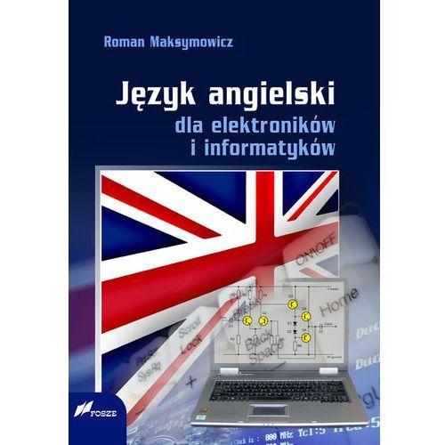Język angielski dla elektroników i informatyków (440 str.)