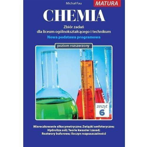 Chemia. zbiór zadań lo. zeszyt 6 zr medyk - praca zbiorowa (9788364045936)