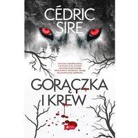 Gorączka i krew, Cedric Sire