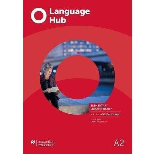Language hub split ed. elementary a2 sb a + app - peter maggs, catherine smith