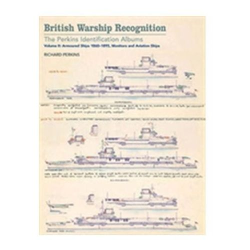 British Warship Recognition: The Perkins Identification Albums (9781848323865)