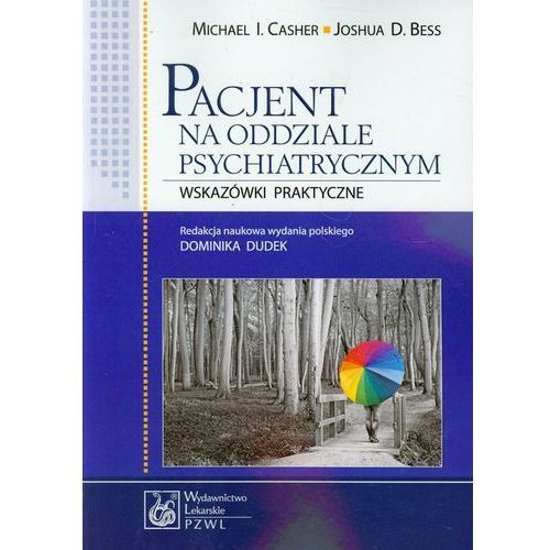 Pacjent na oddziale psychiatrycznym, PZWL