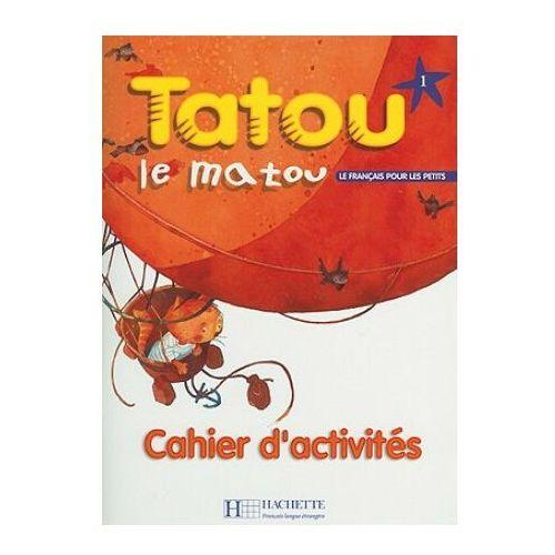 Tatou Le Matou 1 Zeszyt Ćwiczeń (2002)