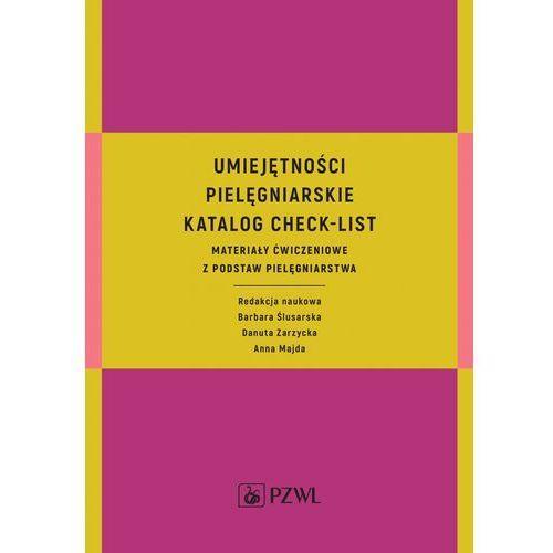 Umiejętności pielęgniarskie Katalog check-list, Pzwl