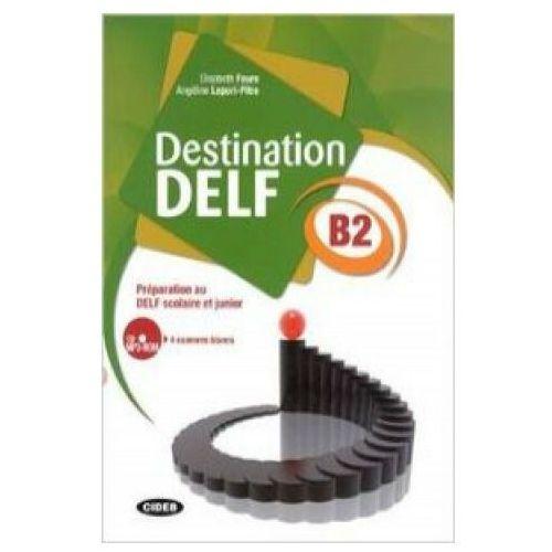Destination DELF B2 + CD (128 str.)