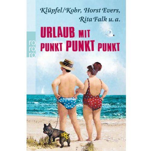 Urlaub mit Punkt Punkt Punkt Klüpfel, Volker (9783499258862)