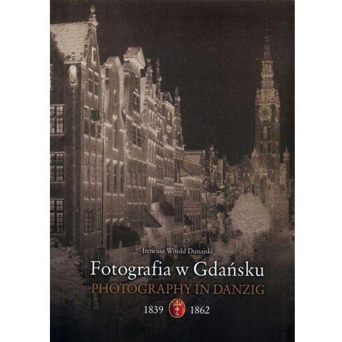 Fotografia w Gdańsku (wersja polsko-angielska), oprawa miękka