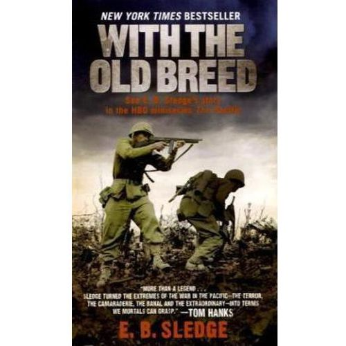 With the Old Breed at Peleliu and Okinawa (9780891419198)