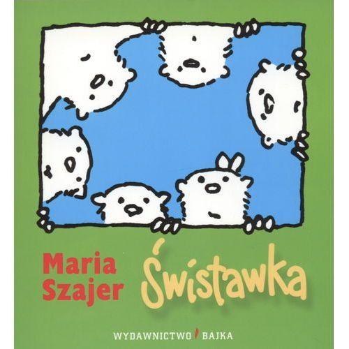 Świstawka - Maria Szajer, oprawa broszurowa
