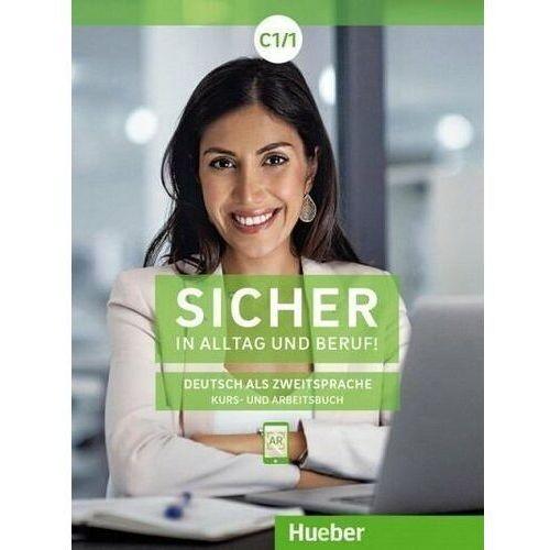 Sicher in Alltag und Beruf! C1.1 HUEBER (2020)