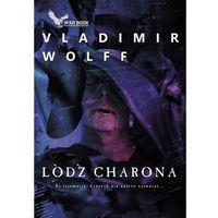 Łódź Charona - Vladimir Wolff (2018)